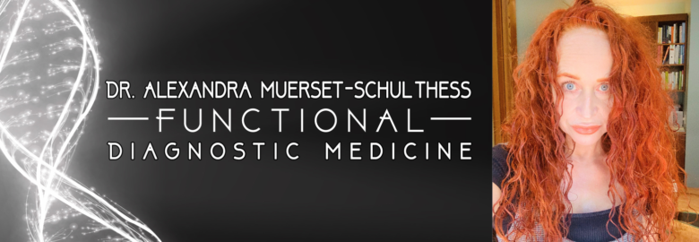 Functional Diagnostic Medicine  |   Dr. Alexandra Schulthess, ND
